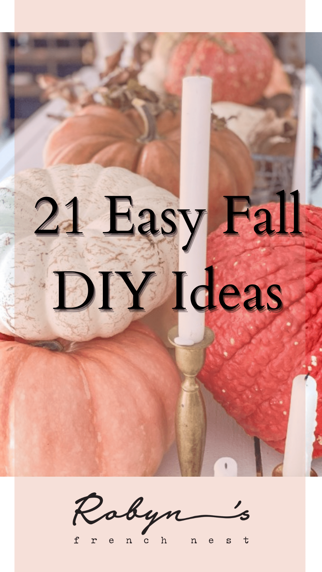 21 Simple Fall DIY Projects and How You Can Make Them